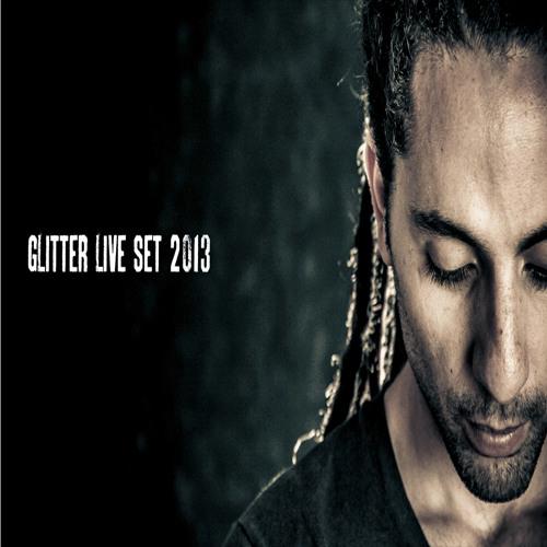 Glitter Live Set 2013