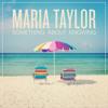 Maria Taylor - Tunnel Vision