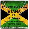 Thy Will Be Done Etana ft. Jo Mersa