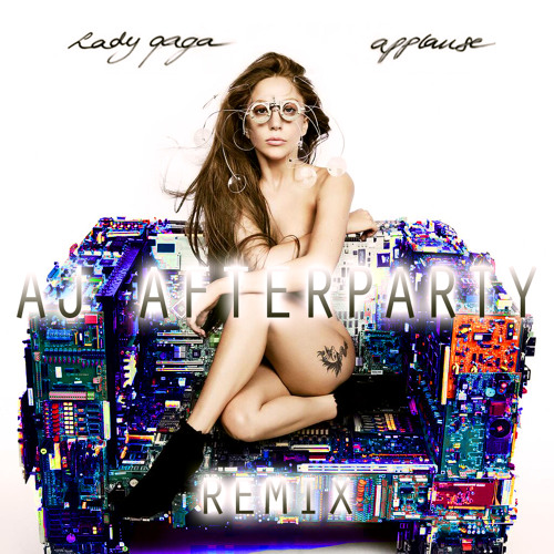 Lady Gaga - Applause (AJ Afterparty Remix) FREE DOWNLOAD