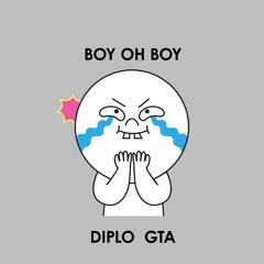 Diplo & GTA - Boy Oh Boy