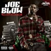 Joe Blow - Come My Way (ft. The Jacka)