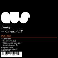 Dusky - Careless