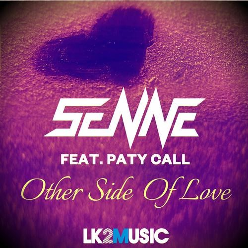 Senne feat. Paty Call - Other Side Of Love (Original Mix)