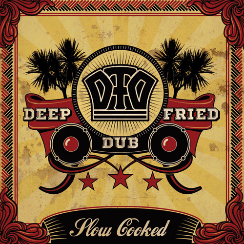 Deep Fried Dub - Slow Cooked promo mix