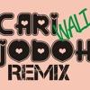Cari Jodoh Remix