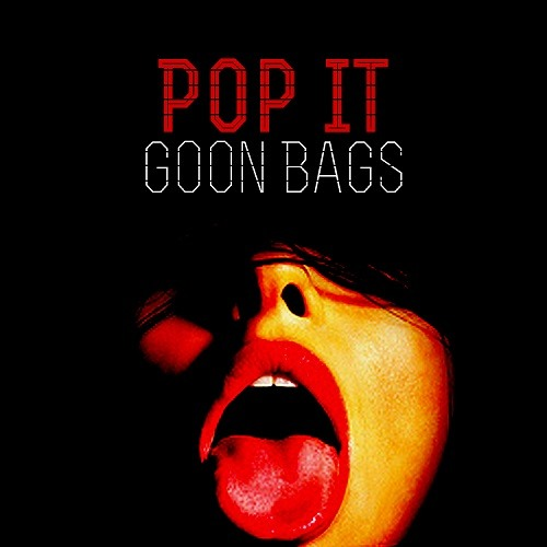 Pop It by Goon Bags
