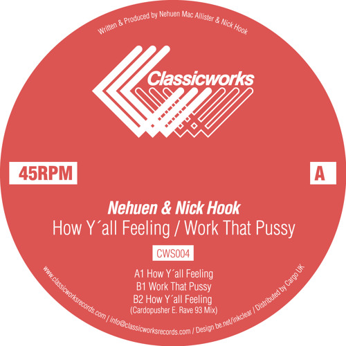 CWS004- B2. Nehuen & Nick Hook - How Y´all Feeling (Cardopusher E. Rave 93 Mix :)(preview)