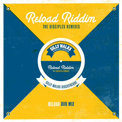 """Silly Walks Discotheque """"Reload Dub (Mix I)"""" mixed by The Disciples"""
