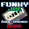 Snow - Informer (Funky Joe Remix) [FREE DOWNLOAD]