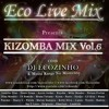 Kizomba Mix Vol.6  - Eco Live Mix Com Dj Ecozinho