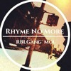Rhyme No More Freestyle