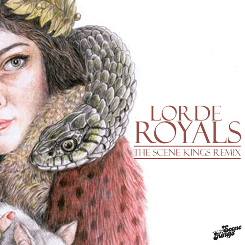 Royals (The Scene Kings Remix)