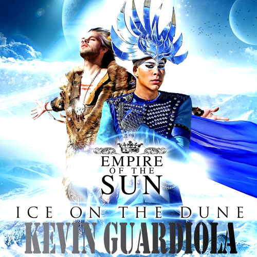 Empire of the Sun - Alive (@KevinGuardiola  Bootleg 2k13)@PlayMusicExp