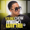 DJ YOUNG CHOW - MEK DEM WINE PT. 3 - SOCA 2013 MIX