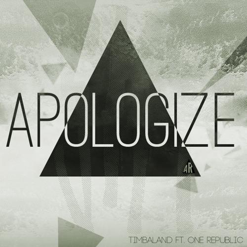 Apologize - Timbaland Ft. OneRepublic
