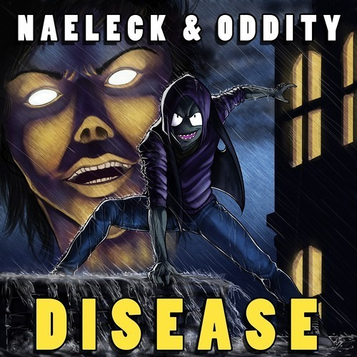Disease (Banvox Remix) by Naeleck & Oddity