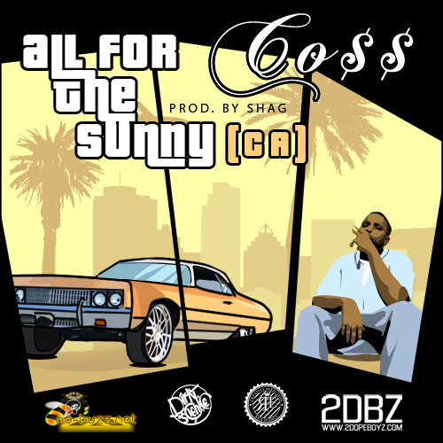 Co$$ - All For The Sunny (CA)