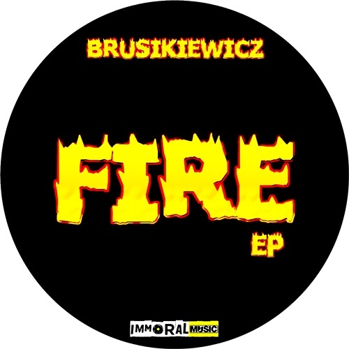 Brusikiewicz - Fire (Original Mix) [CLIP]  OUT NOW