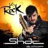 Shac - Set Lets Rock!