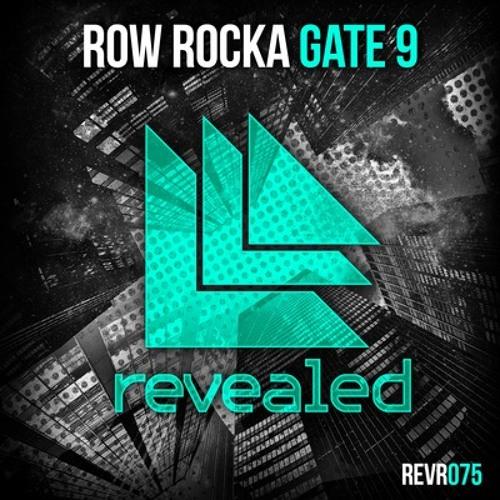 Gate 9 - Row Rocka(Original Mix)