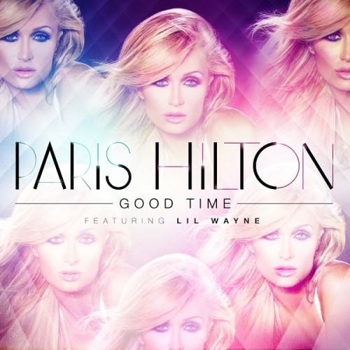 Paris Hilton - Good Time (Feat. Lil Wayne)