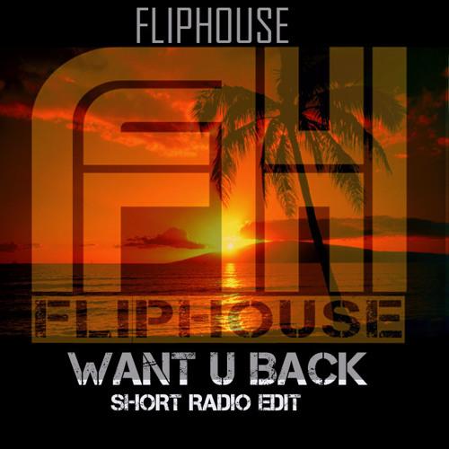 Fliphouse - I Want You Back