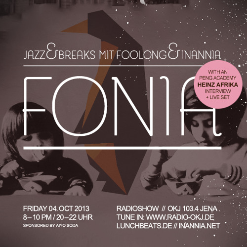 Fonia Radio Show - Session 17 (Guest: Heinz A(frika) and his 7inch Band & the Peng Academy)