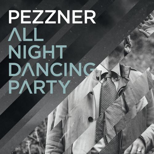 Pezzner - All Night Dancing Party (Justin Martin Remix) [SC Edit]