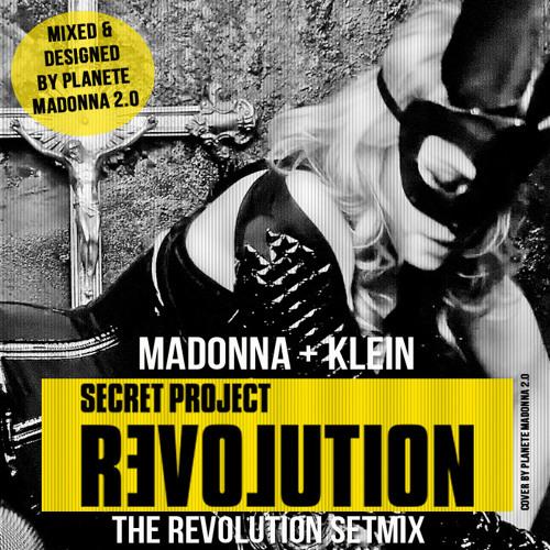 #SECRETPROJECT The Revolution SetMix (Mixed & Designed By PLANETE MADONNA 2.0)