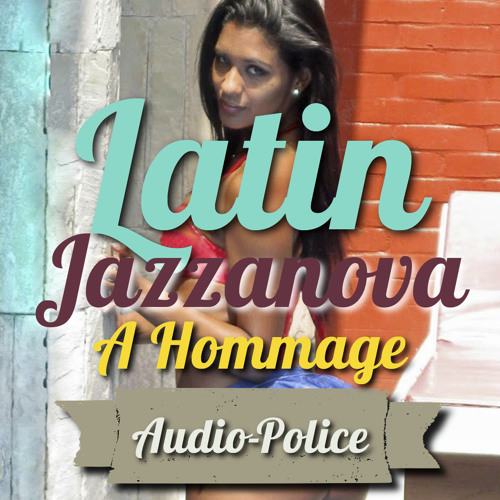 347 Latin Jazzanova _ A Hommage