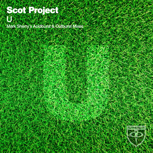 Scot Project - U (Mark Sherry's Outburst Remix) [Perfecto Fluoro] PREVIEW