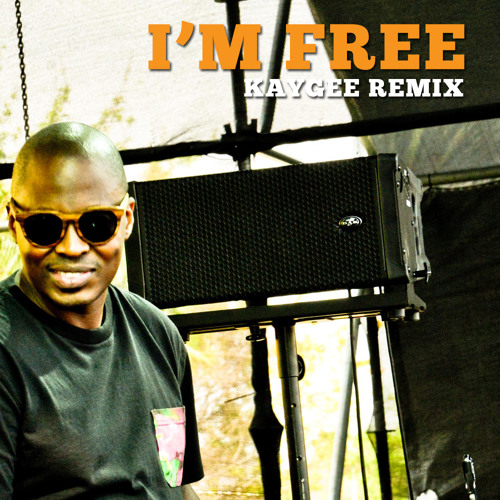 Fistaz Mixwell - I'm Free (KayGee Remix)