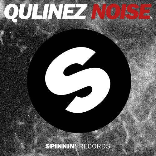 Qulinez - Noise (Original Mix)