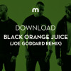 Download: Black Orange Juice 'I Dont Know' (Joe Goddard remix)