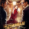 Ye tu nay kya kia - once upon a time in mumbai again