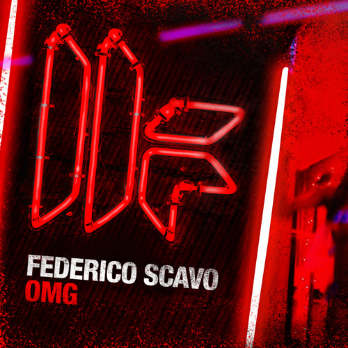 Federico Scavo - 'OMG' - OUT NOW