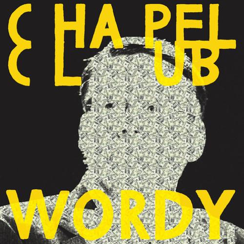 Chapel Club - Wordy (Psychemagik Remix)