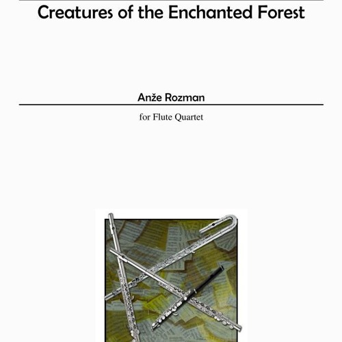 1. Creatures Of The Enchanted Forest (Throught The Enchanted Forest)