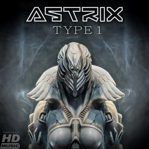 Astrix -- Type 1 (Wide Soul Remix)