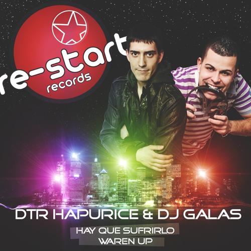 DTR HAPURICE & DJ GALAS - WAREN UP - (PROMO)