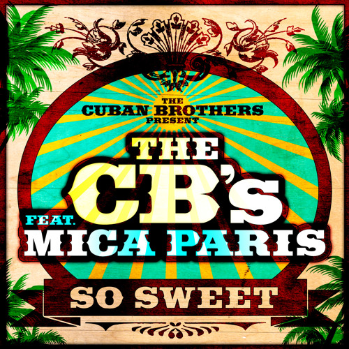 Cuban Bros feat Mica Paris - So Sweet (Clementino Remix) {FREE DOWNLOAD}