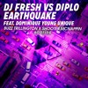 DJ Fresh vs. Diplo ft. Dominique Young Unique - Earthquake (Buzz x Shooter bootleg)