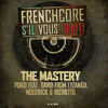 FSVP001: 1. The Mastery - Revenge of myself (Anthem Frenchcore s'il vous plait #5)