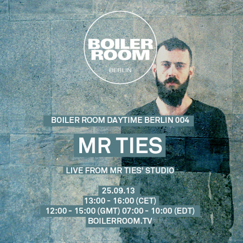 Mr Ties 3h Boiler Room Berlin Daytime DJ Set
