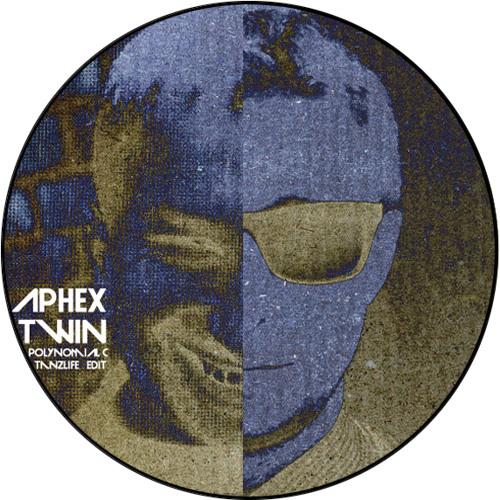 Aphex Twin - Polynomial C (Tanzlife Edit)