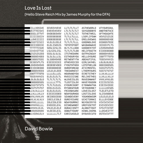 Love Is Lost (Hello Steve Reich Mix By James Murphy For The DFA)