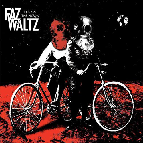 FAZ WALTZ - Teenage Monkey