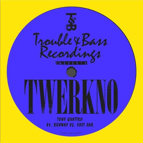 Tony Quattro - Runway (TWERKNO 002)