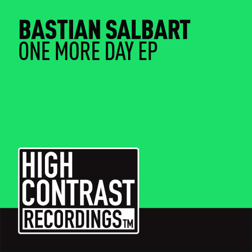 Bastian Salbart - One More Day (Preview) [High Contrast Recordings]